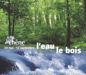 Artchêne – L'eau et le bois